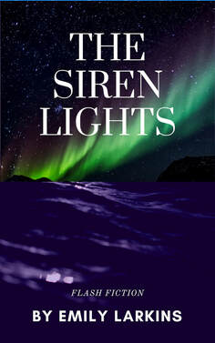 Cover Art for The Siren Lights, by Emily Larkins. The aurora over ocean water.