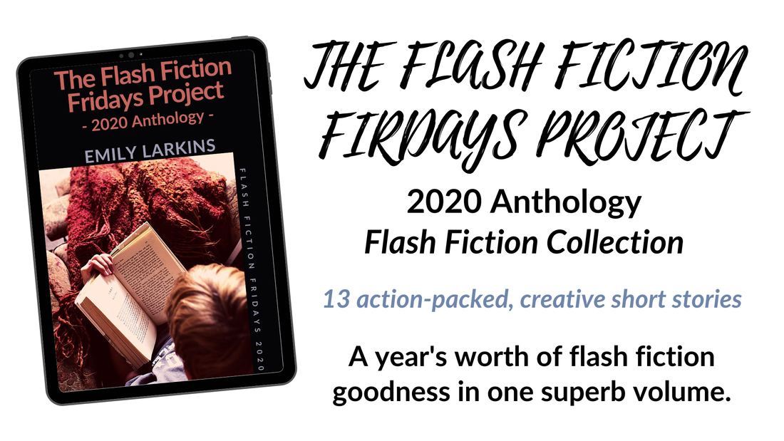 Link to The Flash Fiction Fridays Project – 2020 Anthology Page, all ten stories in one book.