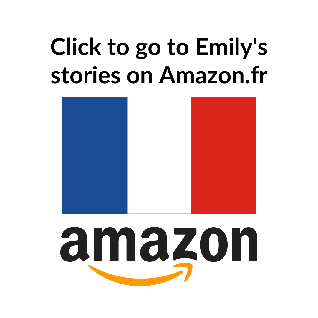 Go to Emily's books directly via this link to Amazon.fr's, Amazon Author Central.