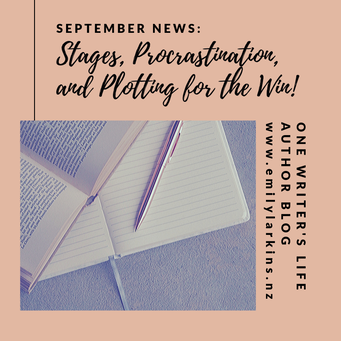 Title Image. Emily Larkins Author's September News, Stages, Procrastination, and Plotting for the Win. Find out what happened for me in my life and writing in September, 2019.