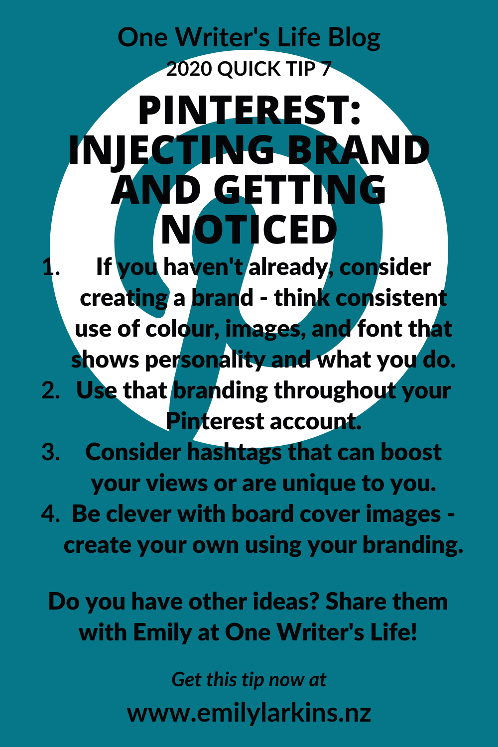 Picture graphic of tips for getting the most of your brand into your Pinterest account as discussed in blog.